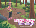 Pinky Ponky Finds Magic