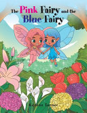 The Pink Fairy and the Blue Fairy