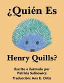 ¿Quién es Henry Quills?
