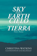Sky and Earth Cielo Y Tierra