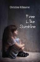 Free Like Sunshine