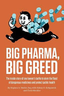 BIG PHARMA, BIG GREED