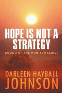 Hope Is Not A Strategy: