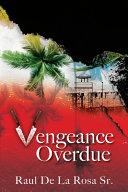 Vengeance Overdue