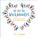 We Are the Wackadoodles