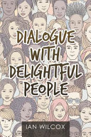 Dialogue With Delightful People