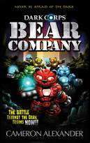 Bear Company (Dark Corps) (Volume 1)