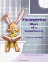 THUMPERINO - DIARY OF A SUPERBUNNY