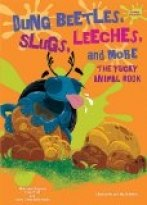 Dung Beetles, Slugs, Leeches, and More
