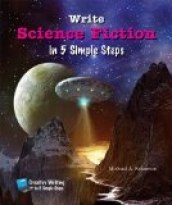 Write Science Fiction in 5 Simple Steps