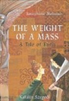 THE WEIGHT OF A MASS