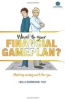 WHAT'S YOUR FINANCIAL GAMEPLAN?