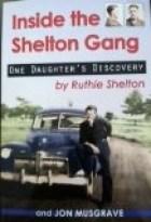 INSIDE THE SHELTON GANG