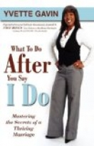 What to Say After You Say I Do