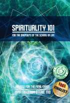 Spirituality 101 For Dropouts of the School of Life