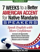 7 WEEKS TO A BETTER AMERICAN ACCENT