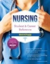 NURSING: STUDENT & CAREER REFERENCE QUICKSTUDY