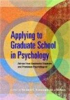 APPLYING TO GRADUATE SCHOOL IN PSYCHOLOGY
