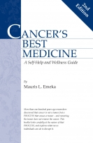 CANCER'S BEST MEDICINE, (2ND EDITION)