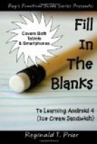 FILL IN THE BLANKS TO LEARNING ANDROID 4