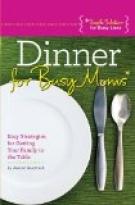 Dinner for Busy Moms
