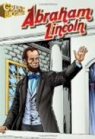 Abraham Lincoln- Graphic Biographies