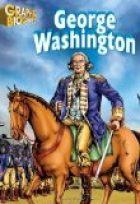 George Washington- Graphic Biographies