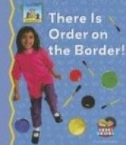 There is Order On the Border