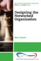 Designing the Networked Organization