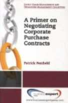 A Primer on Negotiating Corporate Purchase Contracts