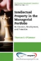 Intellectual Property in the Managerial Portfolio