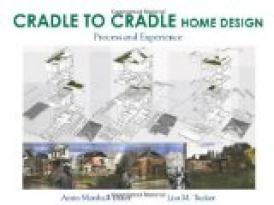CRADLE TO CRADLE HOME DESIGN