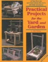 Practical Projects for the Yard & Garden