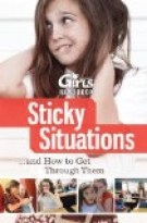 Discovery Girls Guide to Sticky Situations...and H