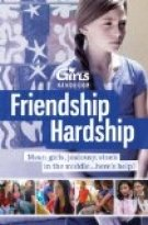 Discovery Girls Guide to Friendship Hardship: You