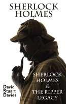 Sherlock Holmes & The Ripper Legacy