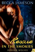Rescue in the Smokies: Durham Wolves, Book 1