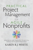 Practical Project Management for Agile Nonprofits