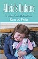 Alicia's Updates A Mother's Memoir of Pediatric Cancer