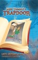 MISS TRIMBLE'S TRAPDOOR