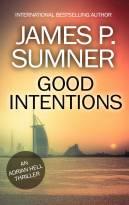 Good Intentions: An Adrian Hell Thriller (Book #6) (Adrian Hell Series)
