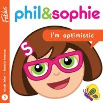 Phil & Sophie : I'm optimistic