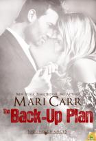 The Back-Up Plan: Second Chances, Book 4
