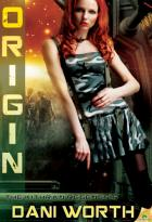 Origin: The Kithran Regenesis, Book 4