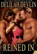 Reined In: Lone Star Lovers, Book 7