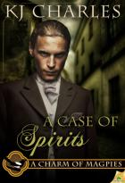 A Case of Spirits: A Charm of Magpies, Book 2.5