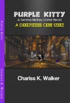 Purple Kitty: A Serena McKay Novel