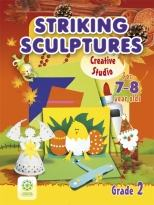Striking Sculptures. For 7-8-year-olds