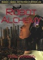 Robot Alchemy