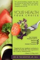 Your Health Your Choice